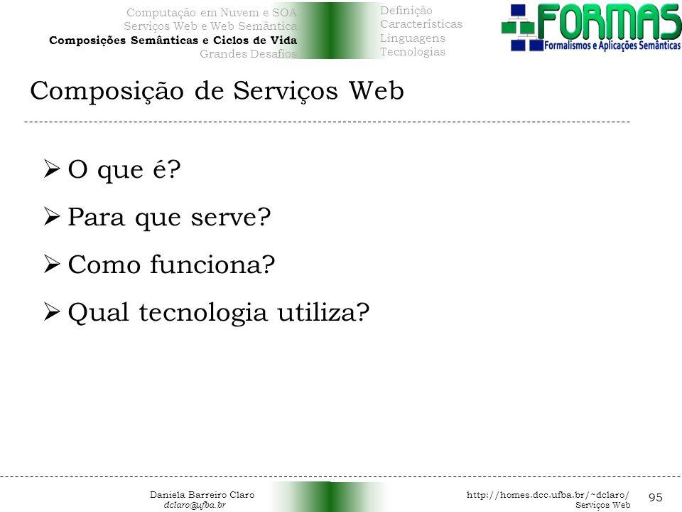 Composição de Serviços Web 95 O que é.Para que serve.