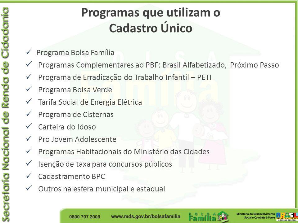 Programa Bolsa Família Programas Complementares ao PBF: Brasil Alfabetizado, Próximo Passo Programa de Erradicação do Trabalho Infantil – PETI Program