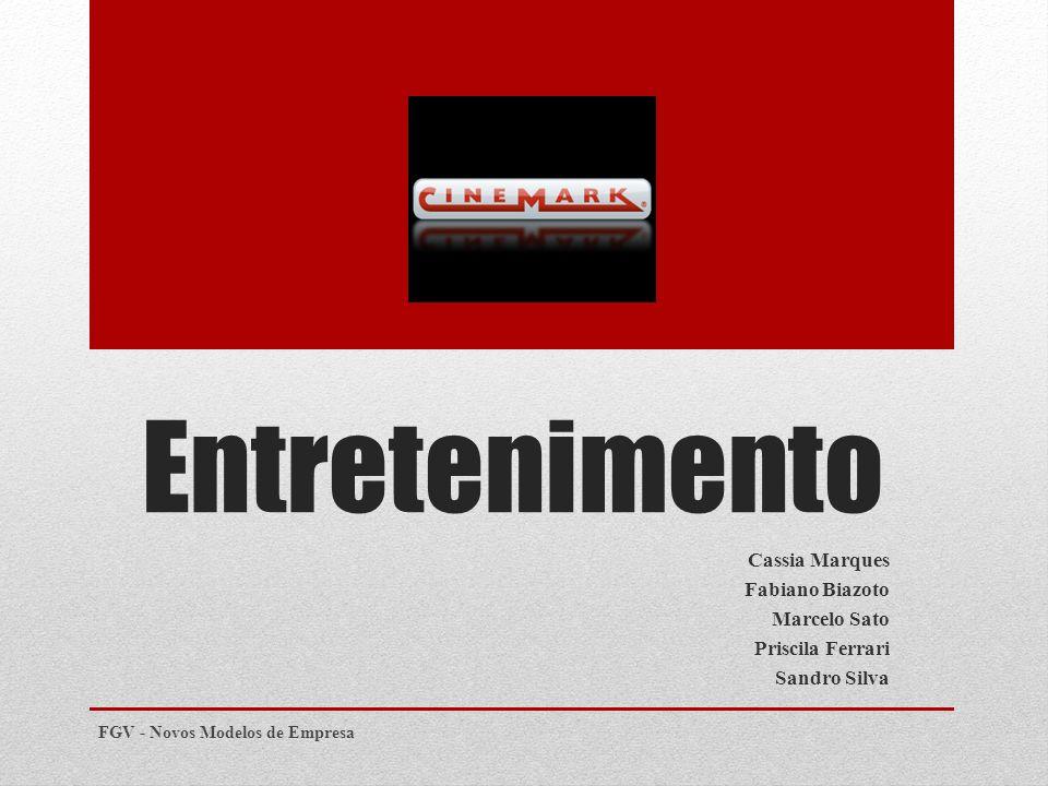 Entretenimento Cassia Marques Fabiano Biazoto Marcelo Sato Priscila Ferrari Sandro Silva FGV - Novos Modelos de Empresa