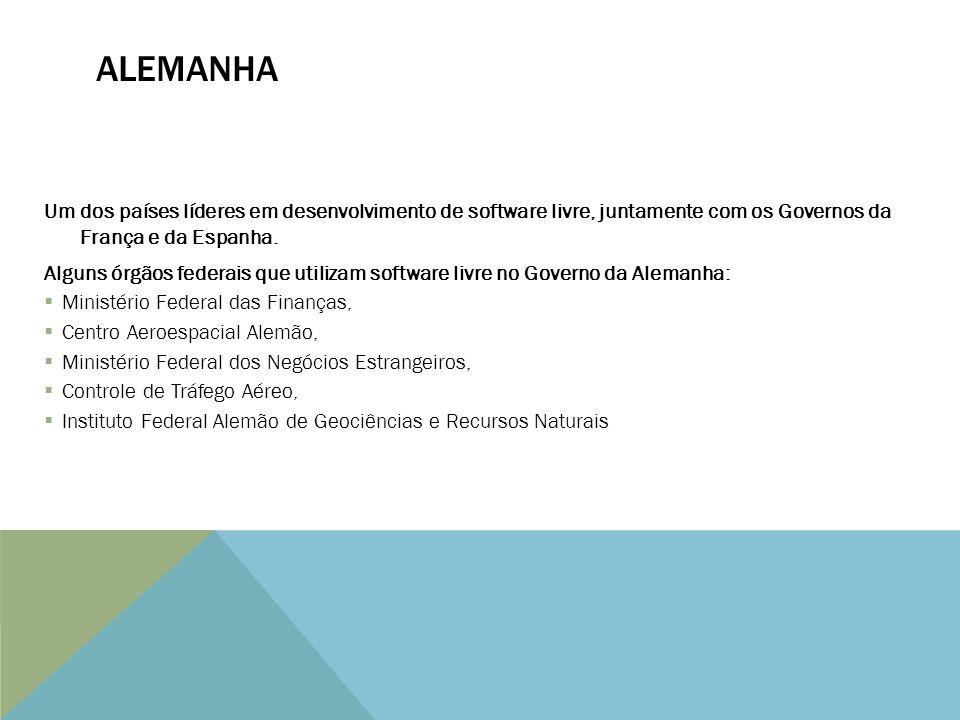 ALEMANHA Um dos países líderes em desenvolvimento de software livre, juntamente com os Governos da França e da Espanha.