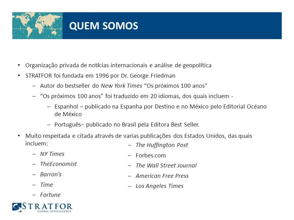 Organização privada de notícias internacionais e análise de geopolítica STRATFOR foi fundada em 1996 por Dr.