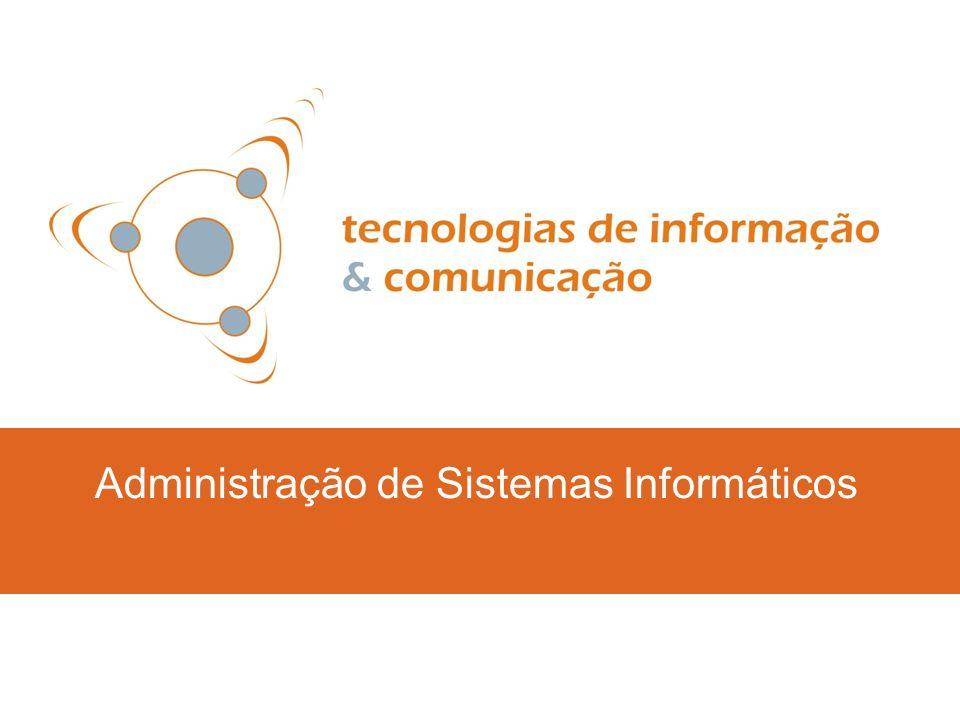 Administração de Sistemas Informáticos e