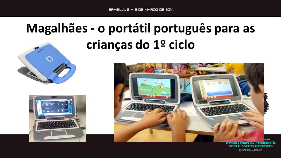 Magalhães - o portátil português para as crianças do 1º ciclo