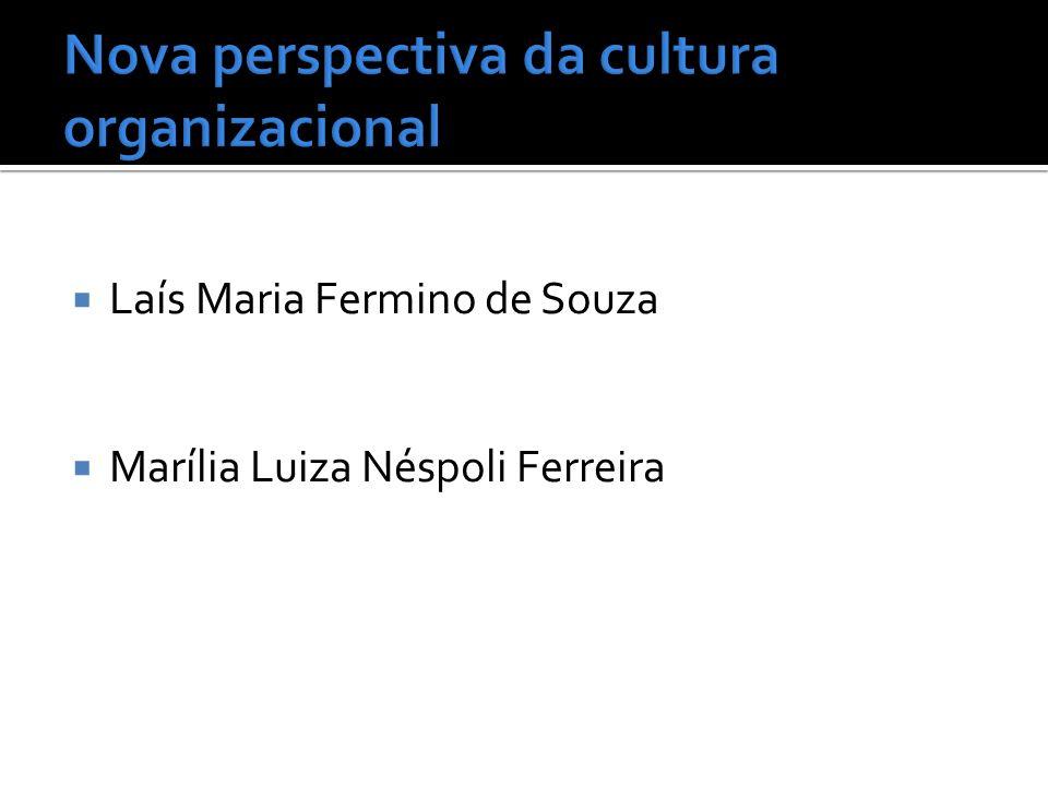 Laís Maria Fermino de Souza Marília Luiza Néspoli Ferreira