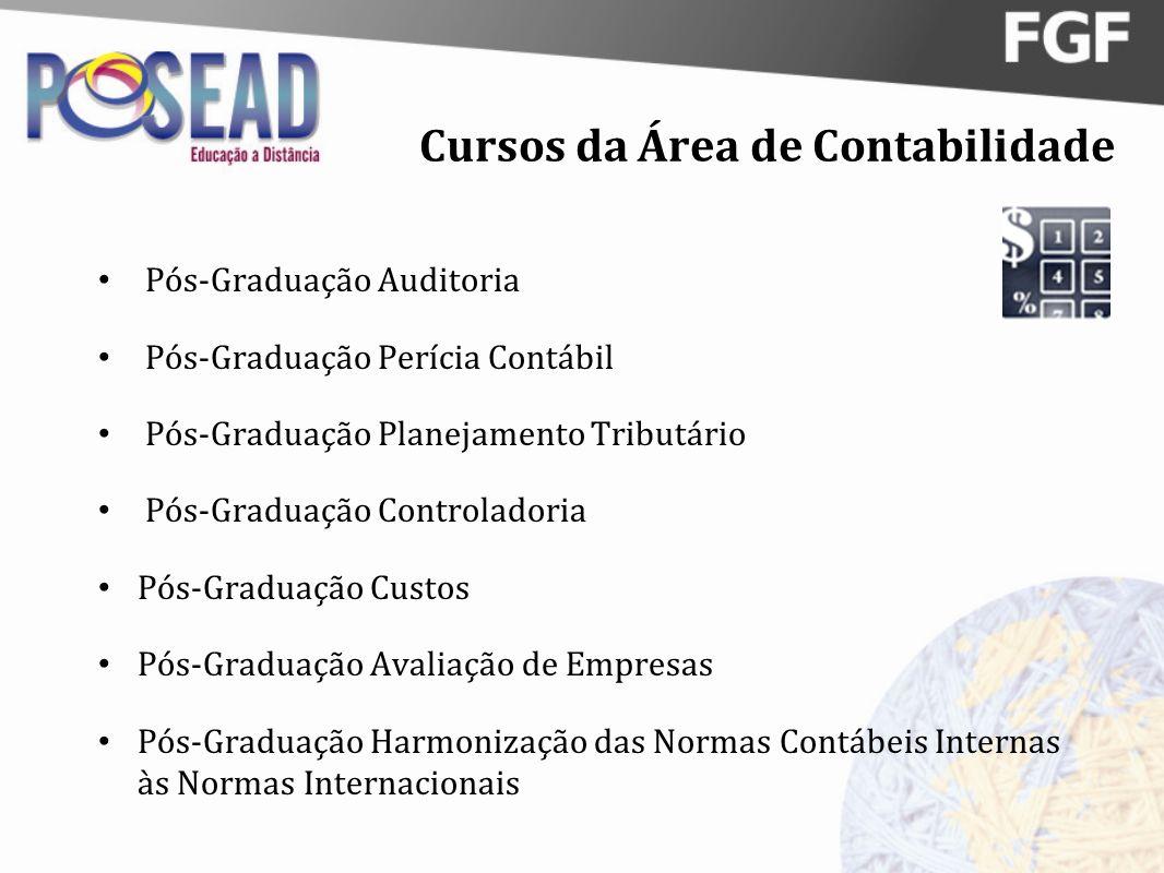 Cursos da Área de Contabilidade Pós-Graduação Auditoria Pós-Graduação Perícia Contábil Pós-Graduação Planejamento Tributário Pós-Graduação Controlador