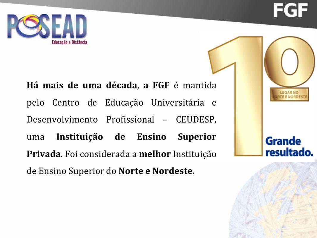 Há mais de uma década, a FGF é mantida pelo Centro de Educação Universitária e Desenvolvimento Profissional – CEUDESP, uma Instituição de Ensino Super