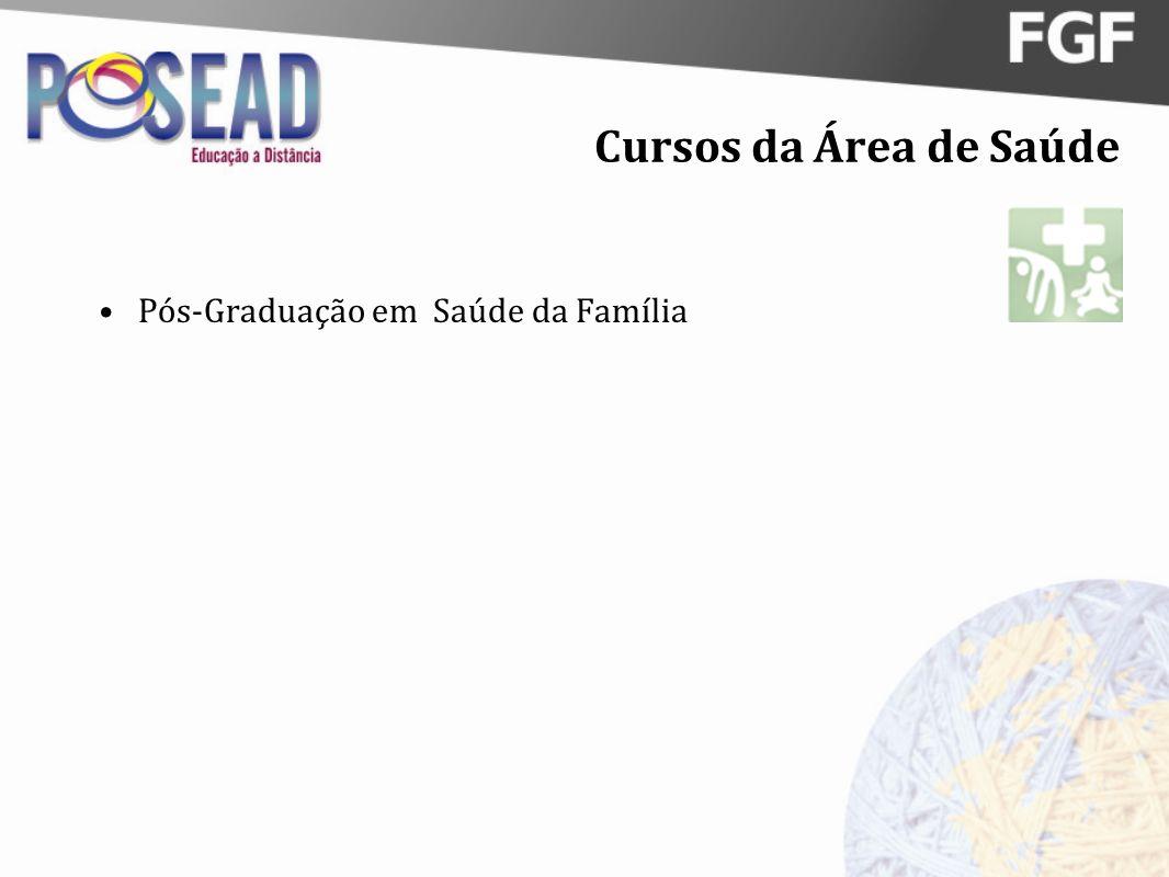Cursos da Área de Saúde Pós-Graduação em Saúde da Família