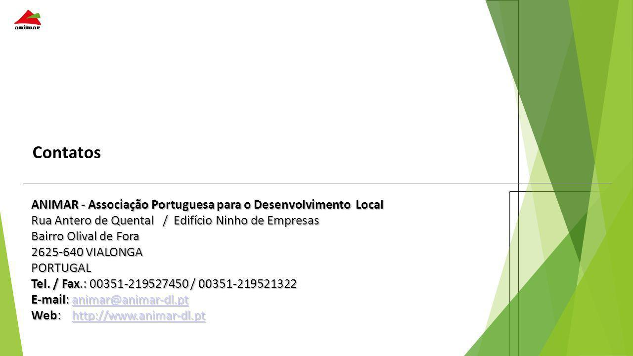 ANIMAR - Associação Portuguesa para o Desenvolvimento Local Rua Antero de Quental / Edifício Ninho de Empresas Bairro Olival de Fora 2625-640 VIALONGA