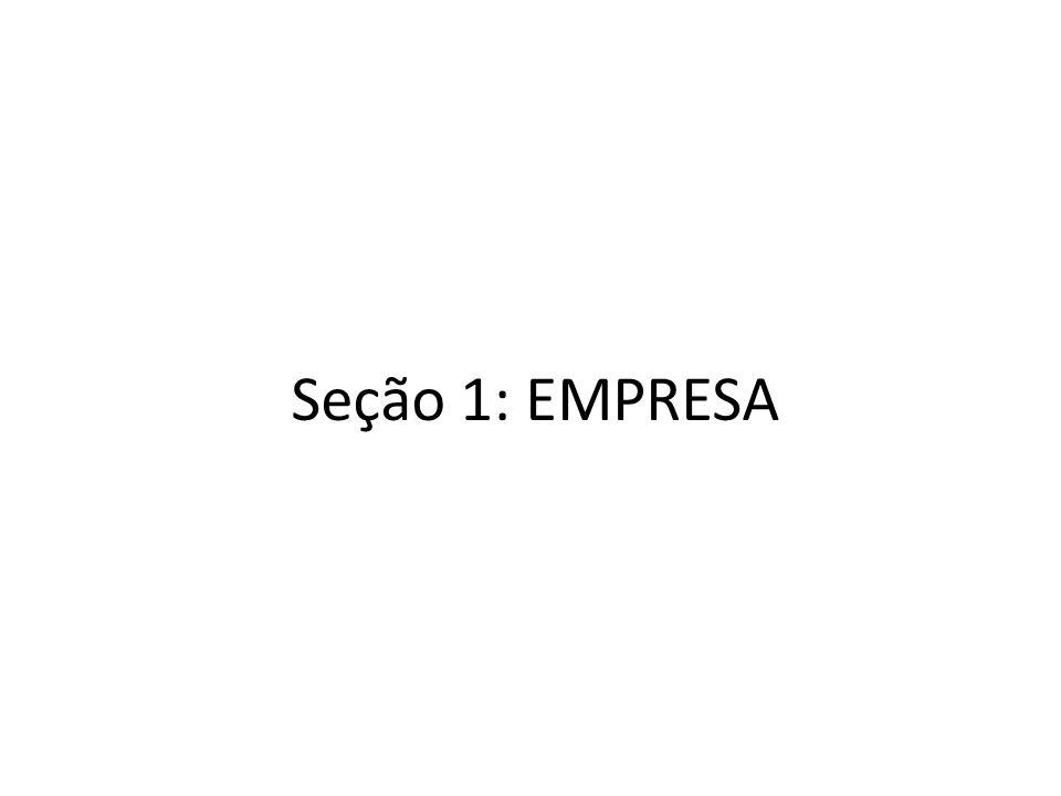 Seção 1: EMPRESA