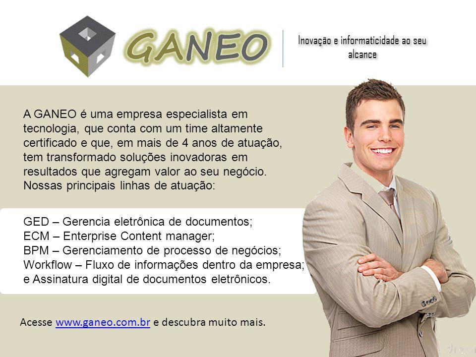 Inovação e informaticidade ao seu alcance A GANEO é uma empresa especialista em tecnologia, que conta com um time altamente certificado e que, em mais