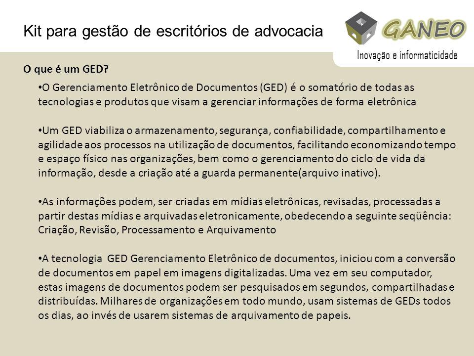 Kit para gestão de escritórios de advocacia O que é um GED? O Gerenciamento Eletrônico de Documentos (GED) é o somatório de todas as tecnologias e pro