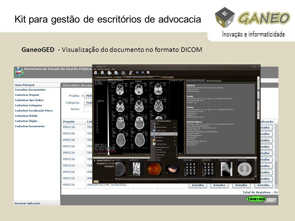 GaneoGED - Visualização do documento no formato DICOM Kit para gestão de escritórios de advocacia Inovação e informaticidade