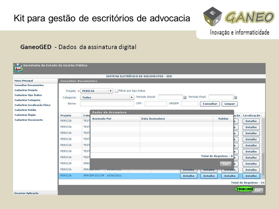 Kit para gestão de escritórios de advocacia GaneoGED - Dados da assinatura digital Inovação e informaticidade