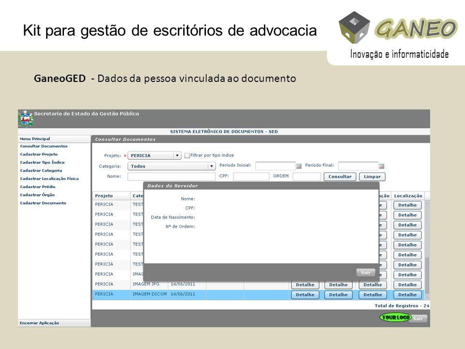 Kit para gestão de escritórios de advocacia GaneoGED - Dados da pessoa vinculada ao documento Inovação e informaticidade
