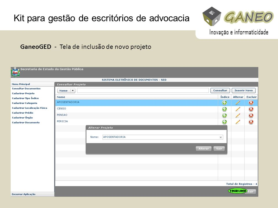 Kit para gestão de escritórios de advocacia GaneoGED - Tela de inclusão de novo projeto Inovação e informaticidade