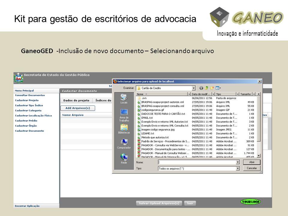 Kit para gestão de escritórios de advocacia GaneoGED -Inclusão de novo documento – Selecionando arquivo Inovação e informaticidade