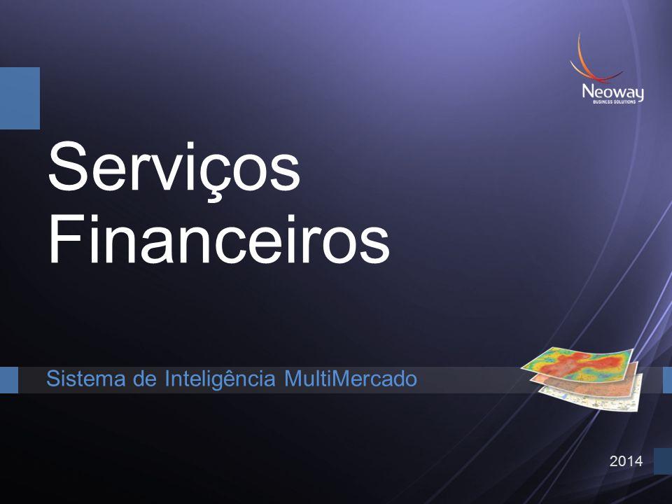 2014 Serviços Financeiros Sistema de Inteligência MultiMercado