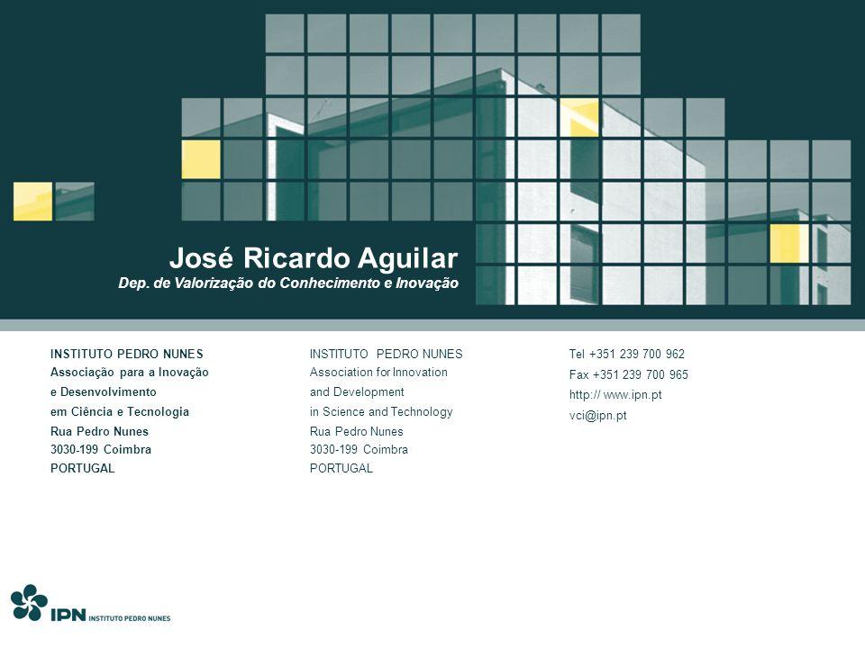 INSTITUTO PEDRO NUNES Associação para a Inovação e Desenvolvimento em Ciência e Tecnologia Rua Pedro Nunes 3030-199 Coimbra PORTUGAL INSTITUTO PEDRO N