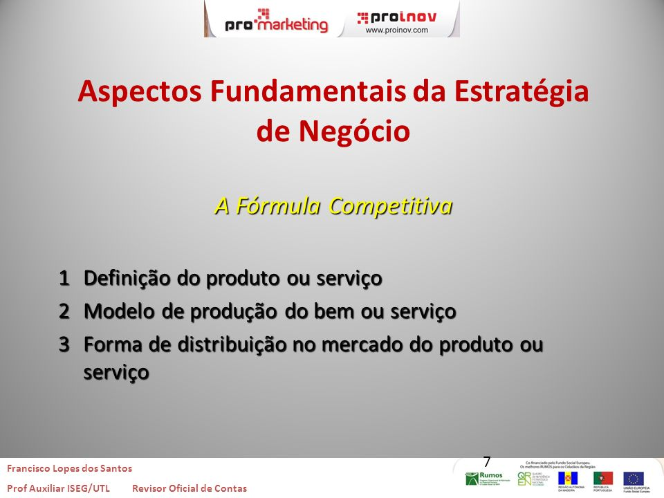 Francisco Lopes dos Santos Prof Auxiliar ISEG/UTL Revisor Oficial de Contas Francisco Lopes dos Santos Prof Auxiliar ISEG/UTL Revisor Oficial de Conta