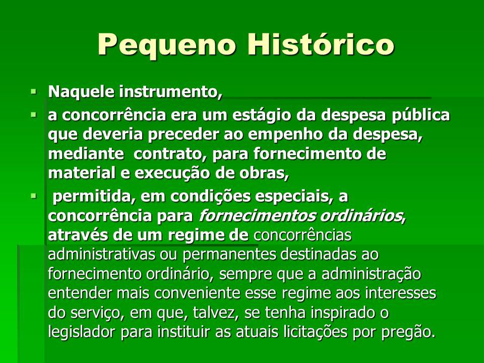 PEQUENO HISTÓRICO normas sobre licitações e contratos administrativos vigeram até 1967, com a reforma administrativa baixada com o Decreto-Lei nº 200, de 24 de setembro daquele ano.