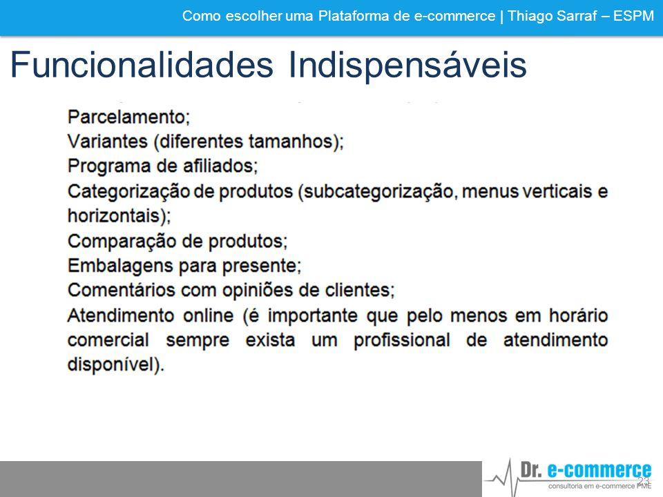 Como escolher uma Plataforma de e-commerce | Thiago Sarraf – ESPM Funcionalidades Indispensáveis 23