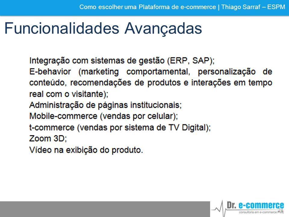 Como escolher uma Plataforma de e-commerce | Thiago Sarraf – ESPM Funcionalidades Avançadas 24