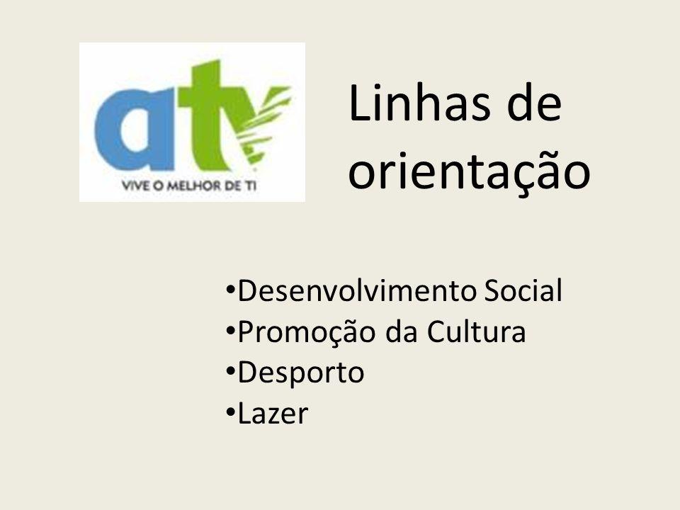 Desenvolvimento Social Promoção da Cultura Desporto Lazer Linhas de orientação
