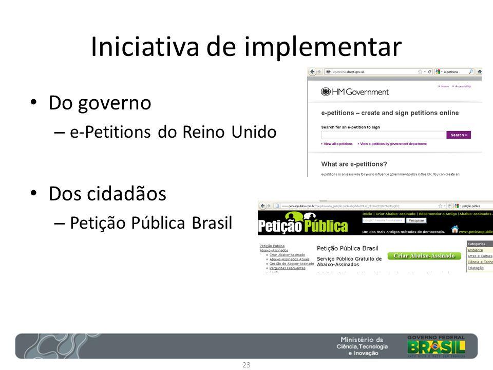 Iniciativa de implementar Do governo – e-Petitions do Reino Unido Dos cidadãos – Petição Pública Brasil 23