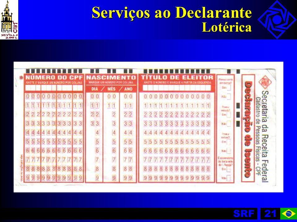 SRF21 Serviços ao Declarante Lotérica