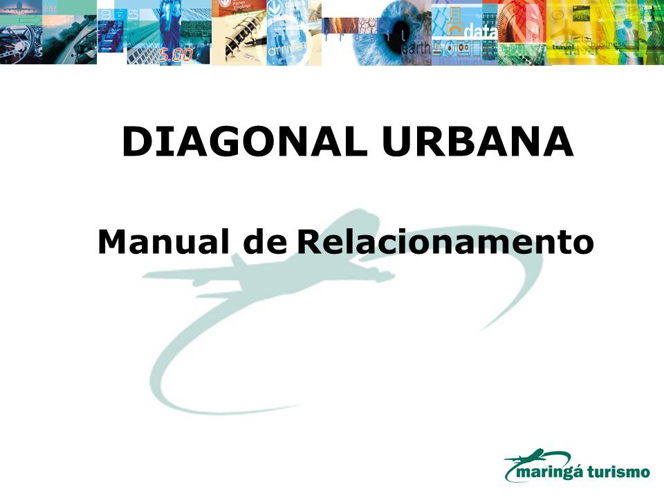 DIAGONAL URBANA Manual de Relacionamento