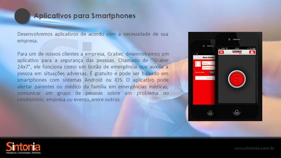www.sintonia.com.br Touch Screen Desenvolvemos conteúdo touchscreen de acordo com a necessidade de sua empresa para divulgação institucional, de produtos, serviços e endomarketing.