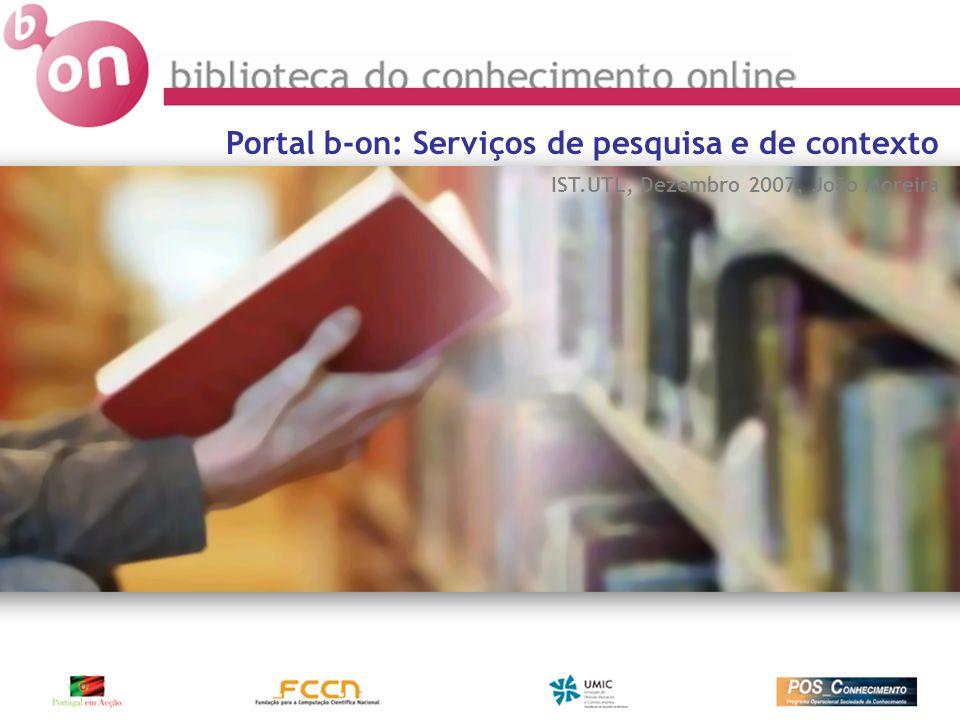 Pesquisa federada Serviço de contexto O portal da b-on Agenda