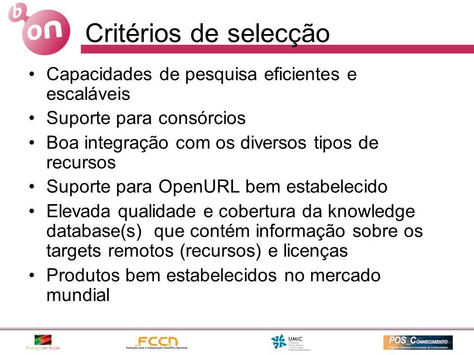Critérios de selecção Capacidades de pesquisa eficientes e escaláveis Suporte para consórcios Boa integração com os diversos tipos de recursos Suporte