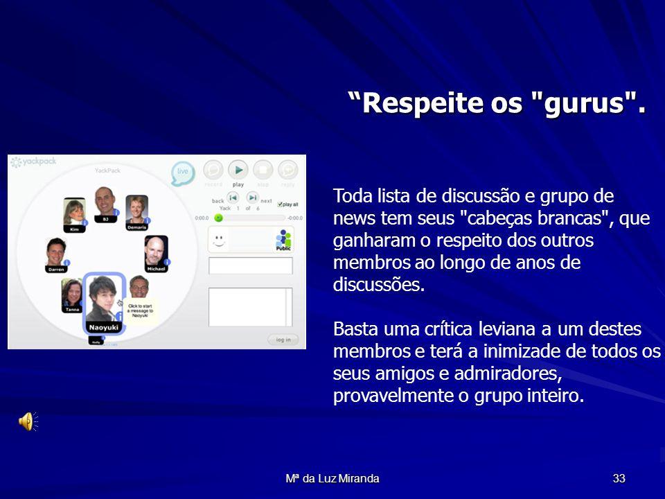 Mª da Luz Miranda 33 Respeite os
