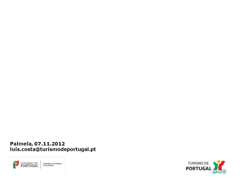 Palmela, 07.11.2012 luis.costa@turismodeportugal.pt