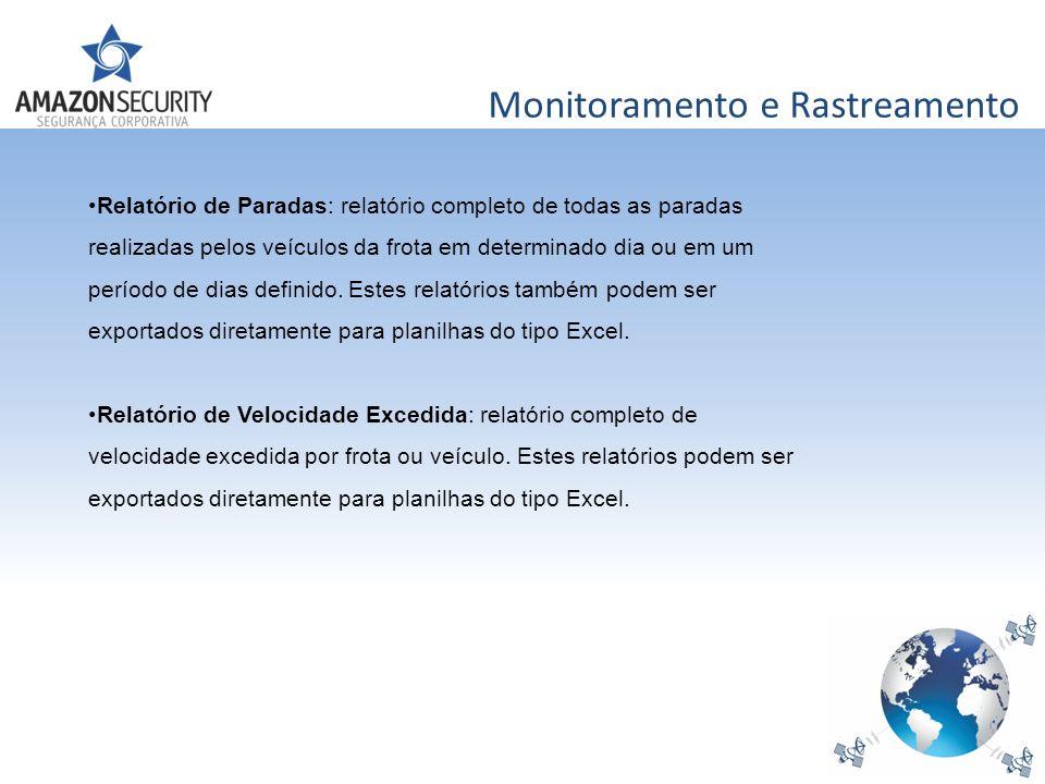 Monitoramento e Rastreamento Relatório de Paradas: relatório completo de todas as paradas realizadas pelos veículos da frota em determinado dia ou em