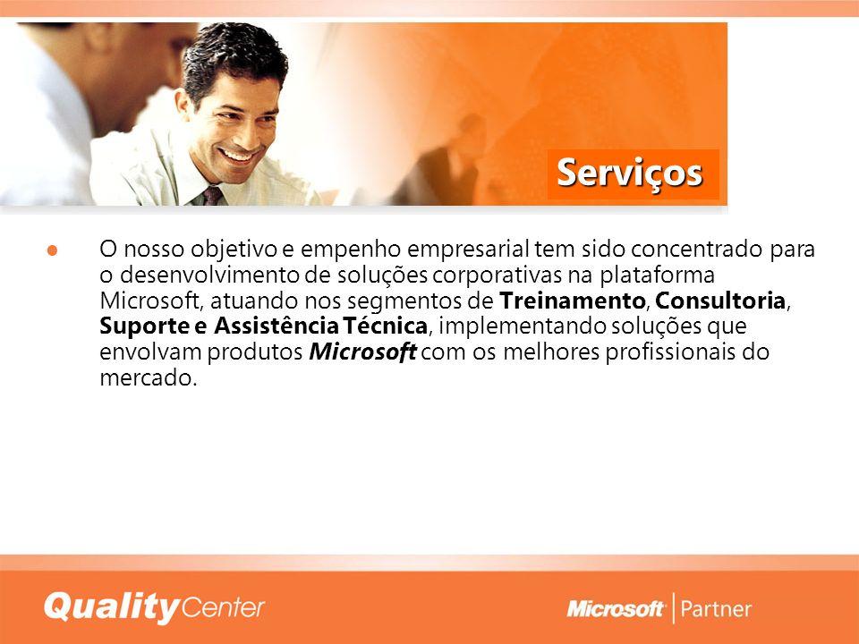 Serviços O nosso objetivo e empenho empresarial tem sido concentrado para o desenvolvimento de soluções corporativas na plataforma Microsoft, atuando