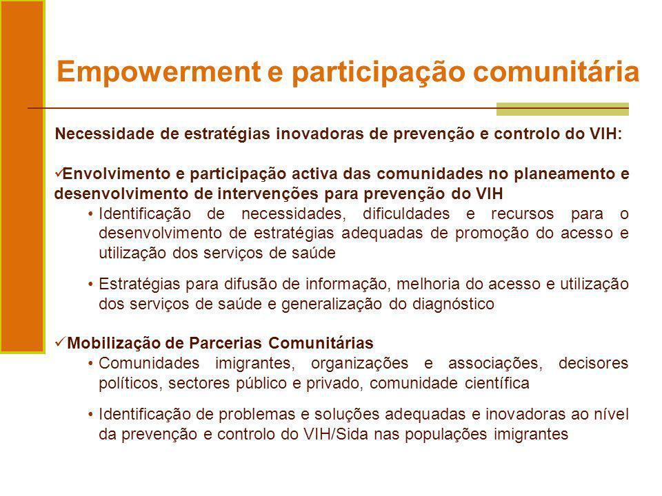 Necessidade de estratégias inovadoras de prevenção e controlo do VIH: Envolvimento e participação activa das comunidades no planeamento e desenvolvime