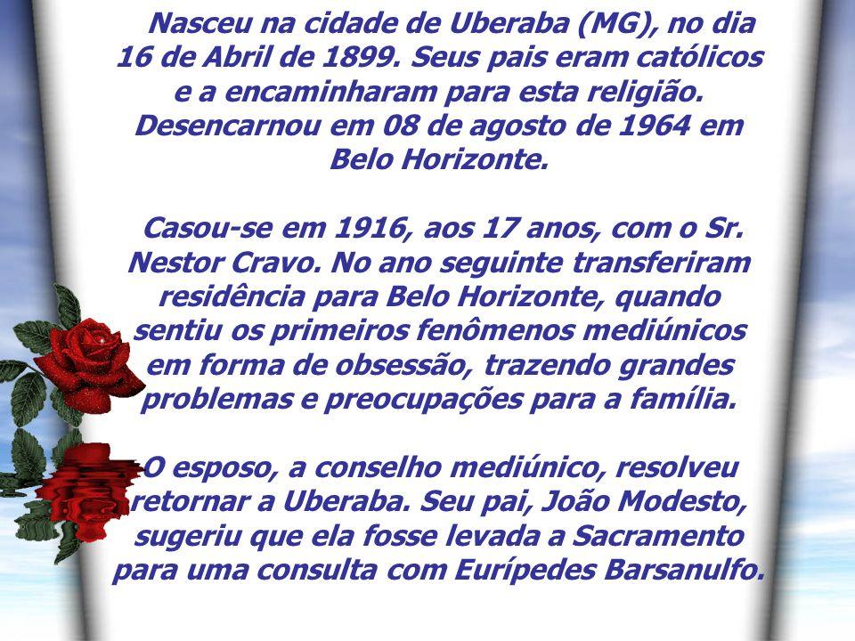 2 Nasceu na cidade de Uberaba (MG), no dia 16 de Abril de 1899.