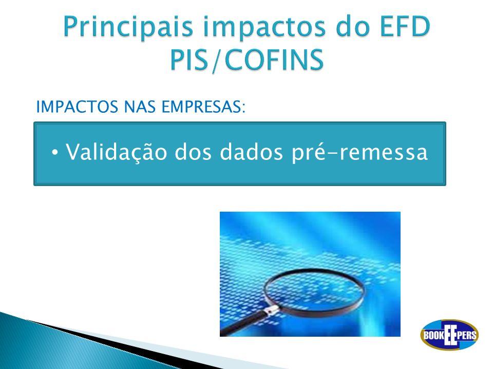IMPACTOS NAS EMPRESAS: Validação dos dados pré-remessa