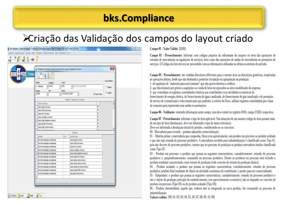 bks.Compliancebks.Compliance Criação das Validação dos campos do layout criado