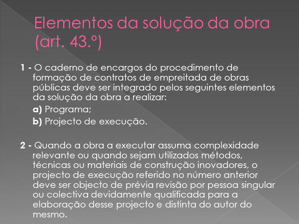 1 - O caderno de encargos do procedimento de formação de contratos de empreitada de obras públicas deve ser integrado pelos seguintes elementos da sol
