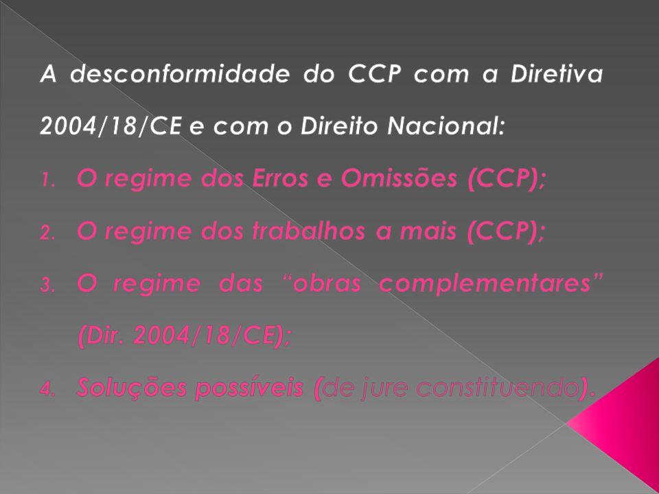 Pilar do controlo de custos no CCP; Repartição normativa da responsabilidade; Redução dos prazos de denúncia; Regime repartido na Parte II (art.