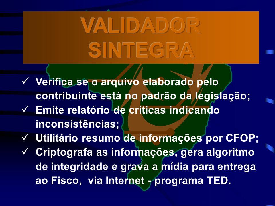 Verifica se o arquivo elaborado pelo contribuinte está no padrão da legislação; Emite relatório de críticas indicando inconsistências; Utilitário resumo de informações por CFOP; Criptografa as informações, gera algoritmo de integridade e grava a mídia para entrega ao Fisco, via Internet - programa TED.