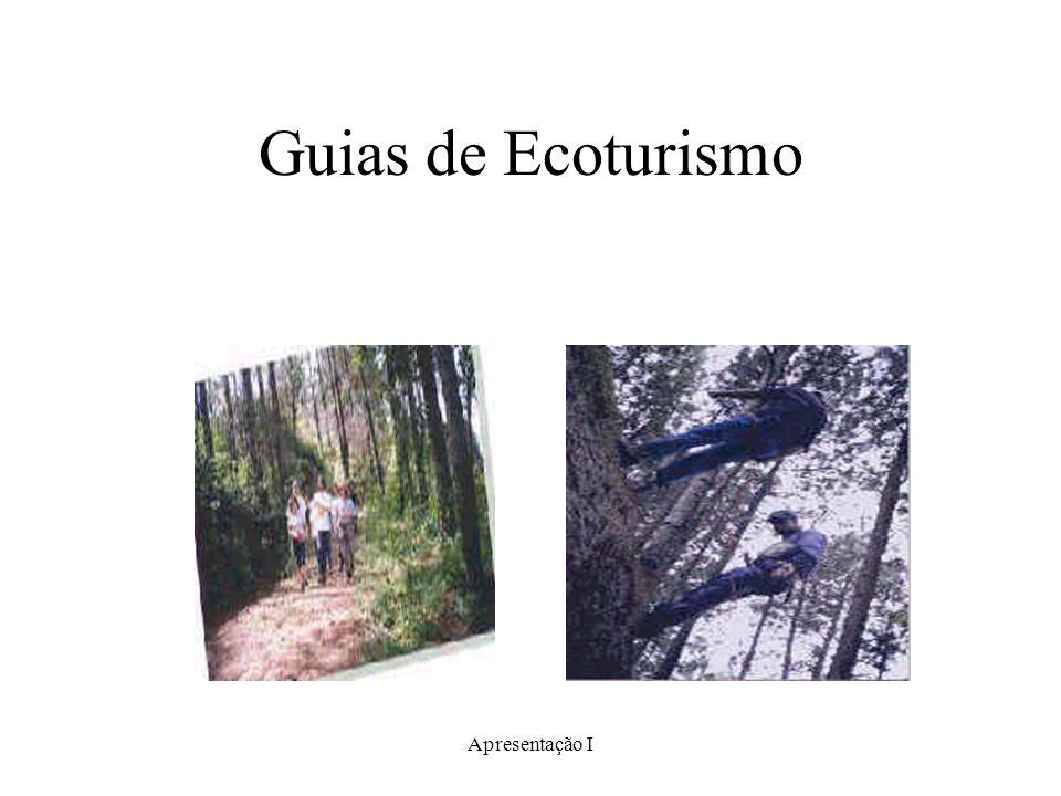 Apresentação I Guias de Ecoturismo