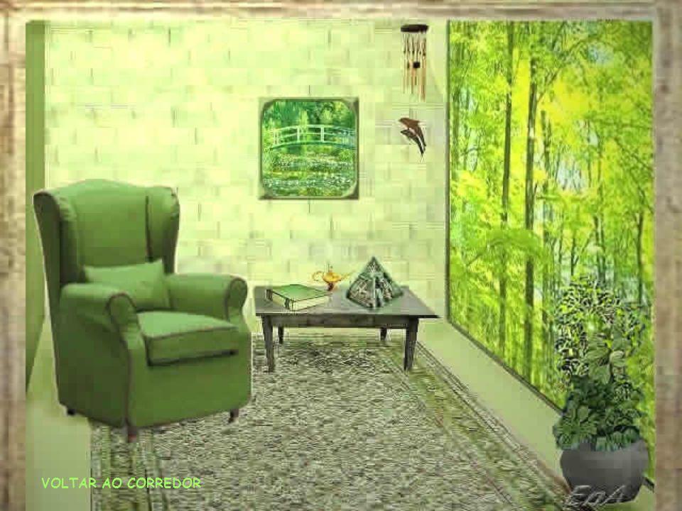 VOLTAR AO CORREDOR O verde é a cor do equilíbrio entre sua parte física e espiritual... Sinta este equilíbrio. Desperte seu interesse para os conhecim