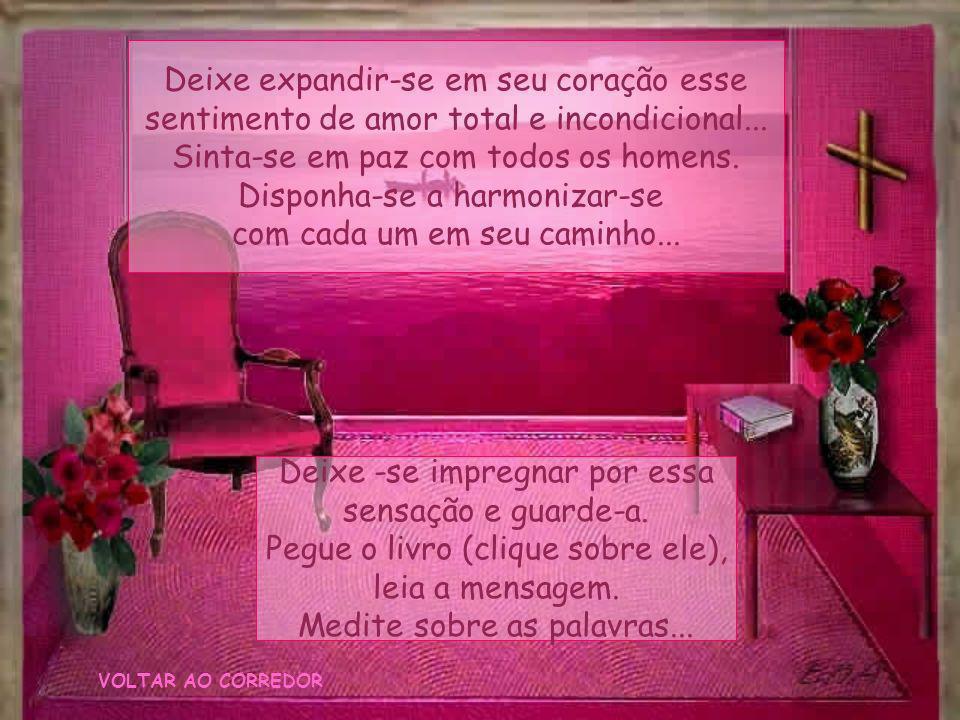 Relaxe... Uma amorosa cor rubi envolve seu ser... É a cor do amor incondicional... Sinta-se mergulhar nesse sentimento de profundo amor e compaixão po