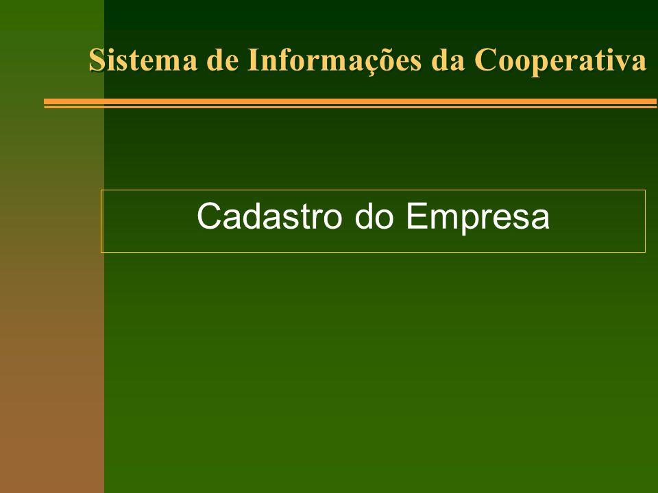 Sistema de Informações da Cooperativa Cadastro do Empresa