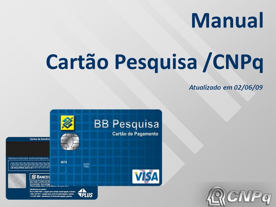 Manual Cartão Pesquisa /CNPq Atualizado em 02/06/09