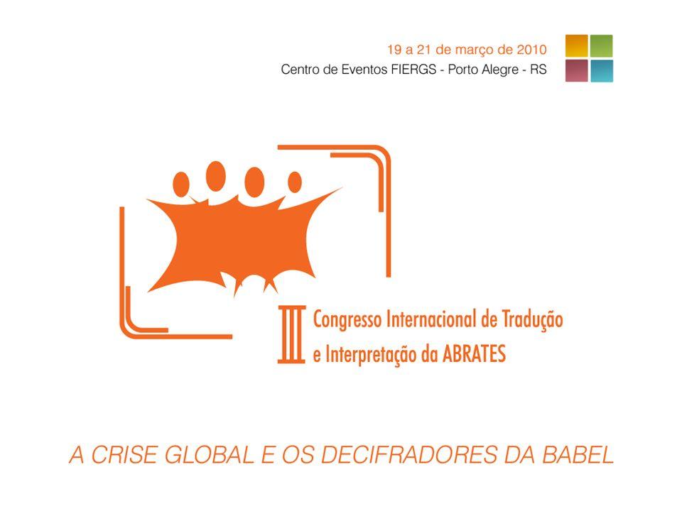 A ABRATES A Associação Brasileira de Tradutores é uma entidade que congrega profissionais e instituições que atuam na área de tradução, em todas as suas modalidades.